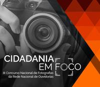 """III Concurso de Fotografia """"Cidadania em Foco"""""""